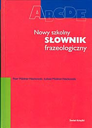 Nowy szkolny słownik frazeologiczny